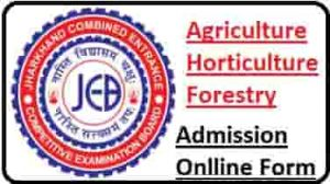 JCECEB Agriculture, Horticulture, Forestry Admission Online Form