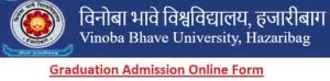 Vinoba Bhave University UG Admission Online Form