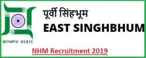 East Singhbhum NHM Post Recruitment 2019