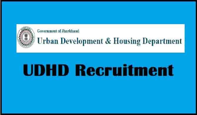 Jharkhand UDHD Recruitment