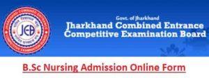 Jharkhand JCECEB B.Sc Nursing Admission Online Form