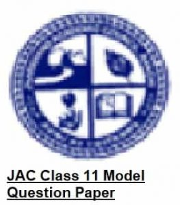 JAC Class 11 Model Question Paper