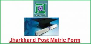 Jharkhand Post Matric Scholarship Online Application Form