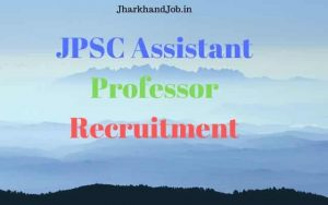 JPSC Assistant Professor Recruitment