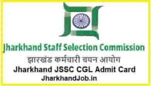 Jharkhand JSSC CGL Admit Card