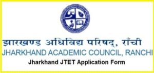 Jharkhand JTET Application Form