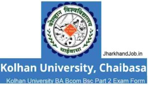 Kolhan University BA Bcom Bsc Part 2 Exam Form