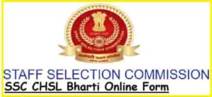 SSC CHSL Bharti Online Form