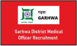 Garhwa District Medical Officer Recruitment
