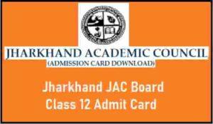 Jharkhand JAC Board Class 12 Admit Card