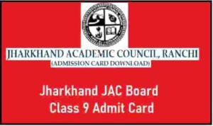 Jharkhand JAC Board Class 9 Admit Card