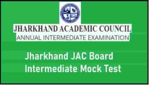 Jharkhand JAC Board Intermediate Mock Test