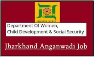 Jharkhand Anganwadi Job