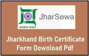 Jharkhand Birth Certificate Form Download Pdf