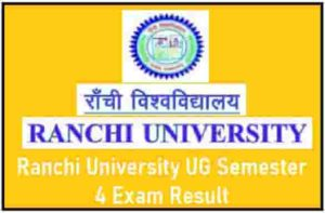 Ranchi University UG Semester 4 Exam Result