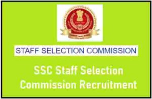 SSC Staff Selection Commission Recruitment