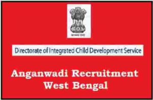 Anganwadi Recruitment West Bengal