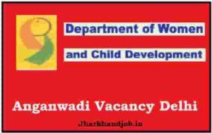 Anganwadi Vacancy Delhi