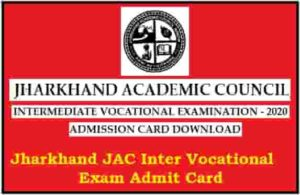 Jharkhand JAC Inter Vocational Exam Admit Card