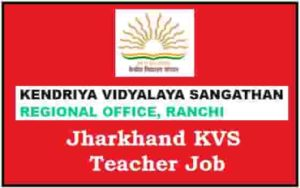 Jharkhand KVS Teacher Job