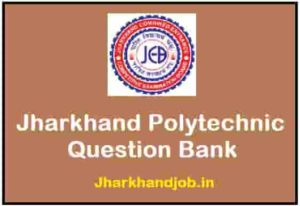 Jharkhand Polytechnic Question Bank
