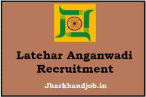 Latehar Anganwadi Recruitment