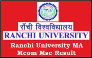 Ranchi University MA Mcom Msc Result