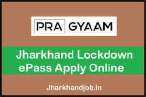 Jharkhand Lockdown ePass Apply Online