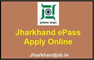 Jharkhand ePass Apply Online