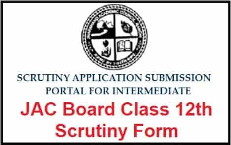 JAC Board Class 12th Scrutiny Form