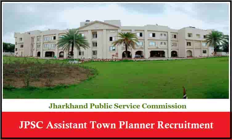 JPSC Assistant Town Planner Recruitment