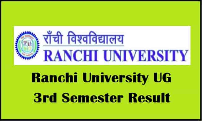 Ranchi University UG 3rd Semester Result