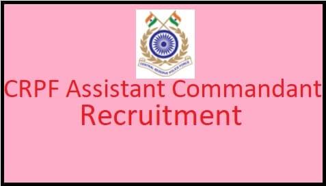 CRPF Assistant Commandant Recruitment