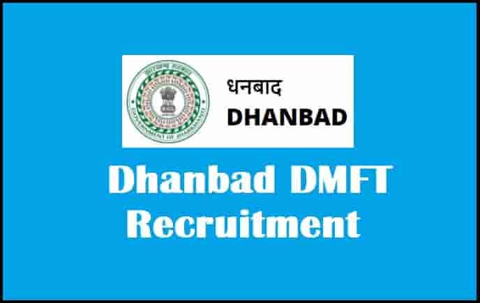 Dhanbad DMFT Recruitment