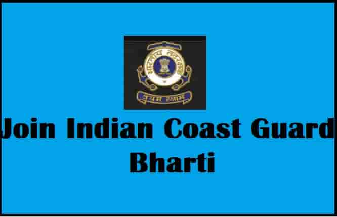 Join Indian Cost Guard Bharti Online Form