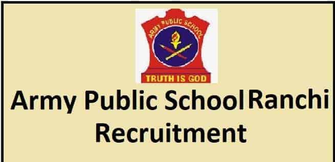 Army Public School Ranchi Recruitment