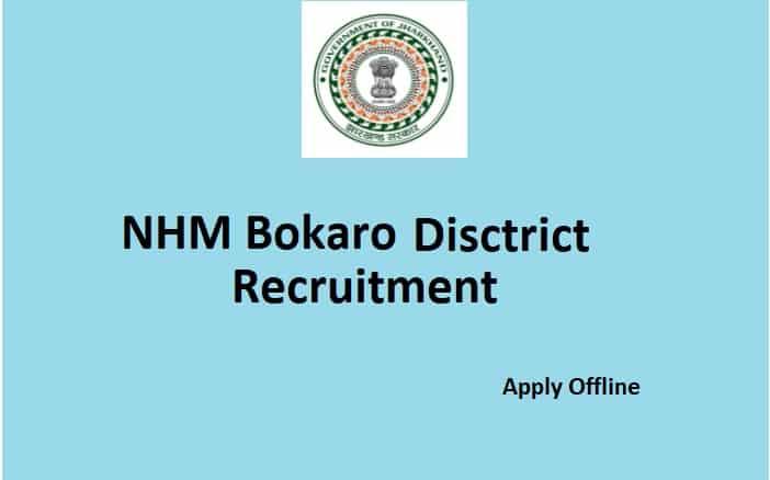 NHM Bokaro District Bharti